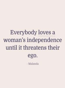 Everybody Loves Woman's Independence