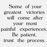 Some Of Your Great Victories will Come After..
